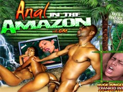 Welcome To Anal In The Amazon A Jungle Oasis Filled With The Most Unbelievable Brazilian Women In The World! 100% Exclusive Downloadable Videos On The Wildest Ass-filling Scenes You`ve Ever Seen! These Girls Are Hot, Horny And Hungry For Cock, Get Inside Now!