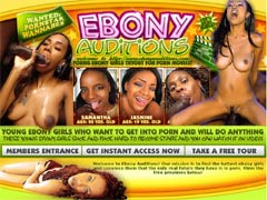Welcome To Ebony Auditions! Our Mission Is To Find The Hottest Ebony Girls And Convince Them That The Only Real Future They Have Is In Porn. Cum And See These Innicent Ebony Girls Turn Into Hardcore Pornstars In Our Full-length Videos!