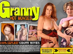 Welcome To Granny Hot Movies! You Can Find The Widest Ranges Of XXX Granny Movies And Pictures Here! Hundreds Of Hours Of Grandsmas Masturbating, Sucking Cock, Ass Fucking, Threesome Action, And Explicit Double Penetration! Join Now And See It All!